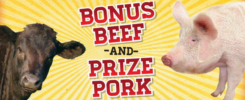 Image of Bonus Beef & Prize Pork