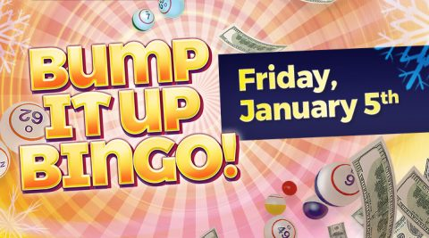 Image of Bump It Up Bingo – Friday, January 5th