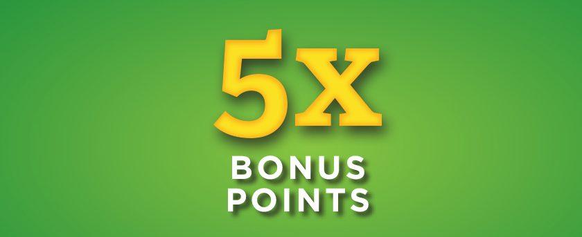 Image of (Thursday) 5X Bonus Points