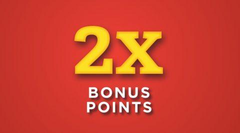 Image of (Tuesday) 2X Bonus Points