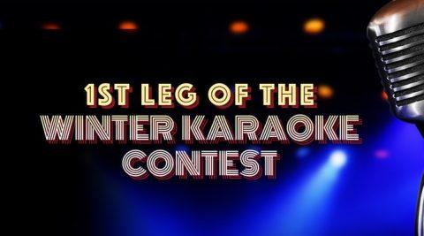 Image of 1st Leg of the Winter Karaoke Contest