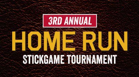 Image of 3rd Annual Home Run Stickgame Tournament